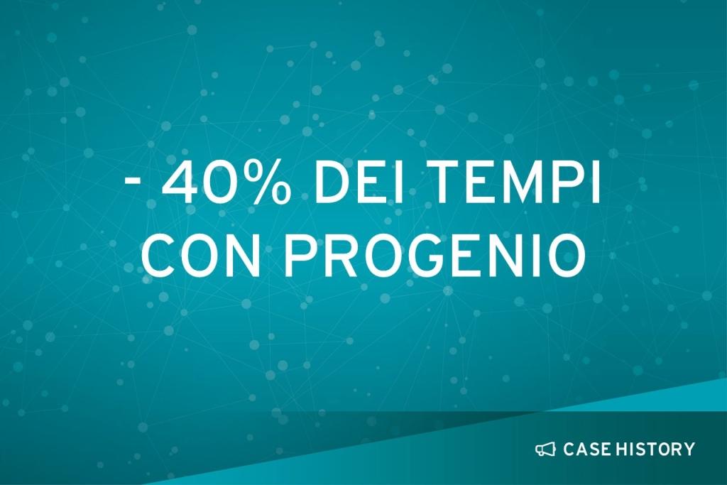 -40% tempi con Progenio