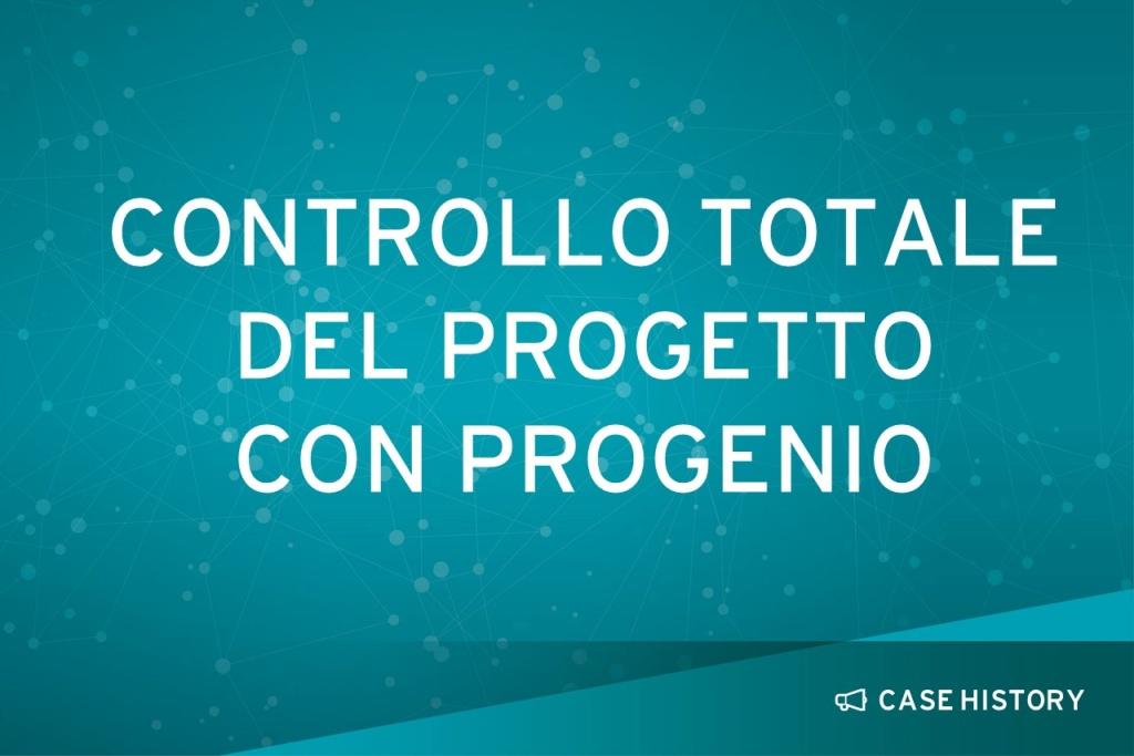 Controllo totale del progetto con Progenio