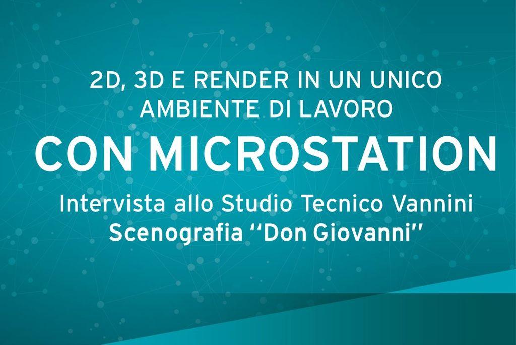 Intervista a Studio Tecnico Vannini - Scenografia realizzata con MicroStation