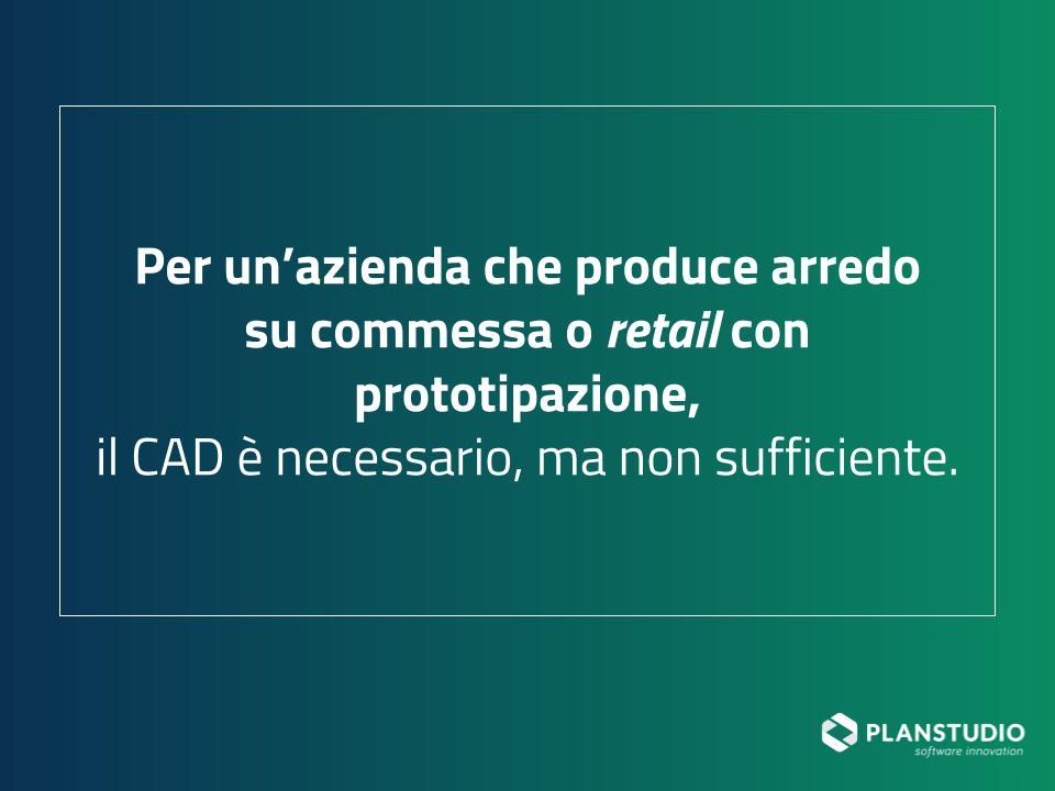 Il CAD è necessario ma non sufficiente per un'azienda di arredo