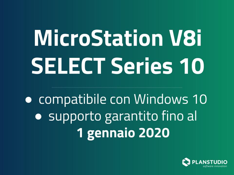 MicroStation V8i SELECT Series 10 compatibile con Windows 10